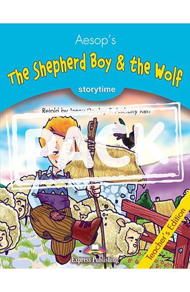 LITERATURA ADAPTATA PT. COPII THE SHEPHERD BOY & THE WOLF MANUALUL PROFESORULUI CU CROSS-PLATFORM APP. 978-1-4715-6434-5
