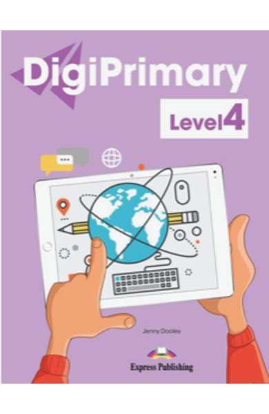 DIGI PRIMARY LEVEL 4 DIGI-BOOK APPLICATION 978-1-4715-6674-5