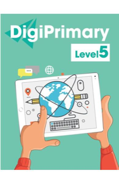 DIGI PRIMARY LEVEL 5 DIGI-BOOK APPLICATION 978-1-4715-7098-8