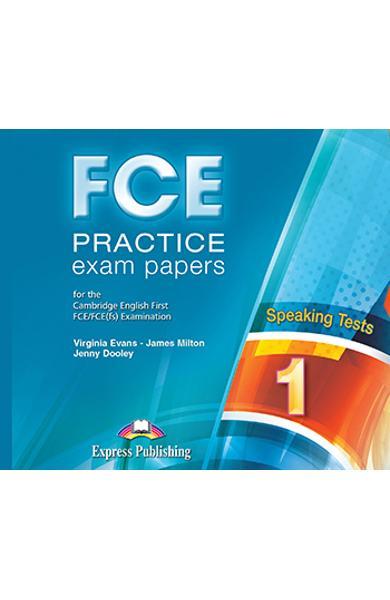 CURS LB. ENGLEZA EXAMEN CAMBRIDGE FCE PRACTICE EXAM PAPERS 1 SPEAKING AUDIO CD ( SET 2 CD-URI ) (REVIZUIT 2015) 978-1-4715-3253-5